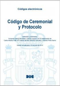 Código de Ceremonial y Protocolo. BOE
